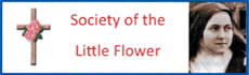 Society of the Little Flower: Society of the Little Flower
